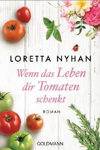 Cover Wenn das Leben dir Tomaten schenkt