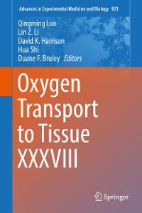 Cover Oxygen Transport to Tissue XXXVIII