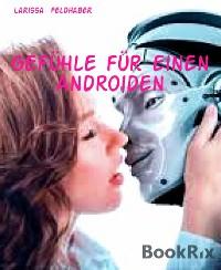 Cover Gefühle für einen Androiden