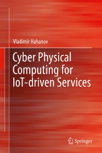 Cover Cyber Physical Computing for IoT-driven Services