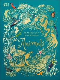 Cover An Anthology of Intriguing Animals