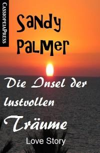 Cover Die Insel der lustvollen Träume: Love Story