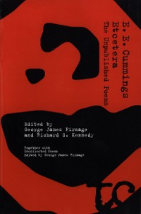Cover Etcetera: The Unpublished Poems of E. E. Cummings