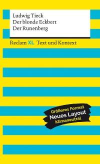 Cover Der blonde Eckbert / Der Runenberg. Textausgabe mit Kommentar und Materialien