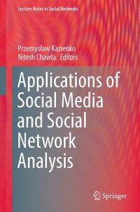 Cover Applications of Social Media and Social Network Analysis