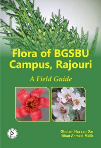 Cover Flora Of BGSBU Campus, Rajouri (A Field Guide)