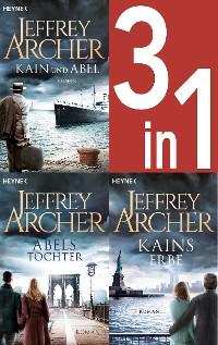 Cover Jeffrey Archer, Die Kain-Saga 1-3: Kain und Abel/Abels Tochter/ - Kains Erbe (3in1-Bundle) -