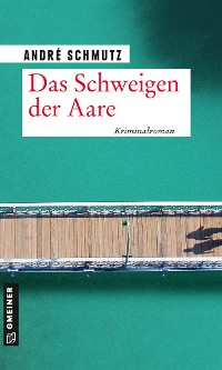 Cover Das Schweigen der Aare