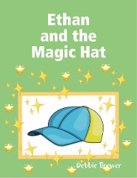 Cover Ethan and the Magic Hat