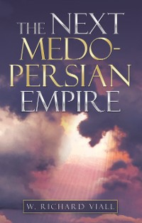 Cover The Next Medo-Persian Empire