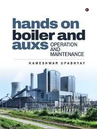 Cover Hands on Boiler and Auxs Operation and Maintenance