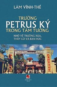 Cover Trường Petrus Ký Trong Tâm Tưởng