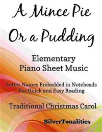Cover A Mince Pie or a Pudding Easy Elementary Piano Sheet Music