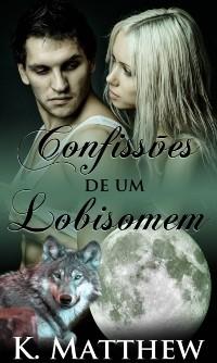 Cover Confissoes de Um Lobisomem