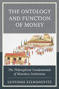 Cover The Ontology and Function of Money
