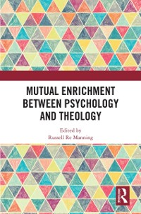 Cover Mutual Enrichment between Psychology and Theology