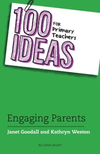 Cover 100 Ideas for Primary Teachers: Engaging Parents