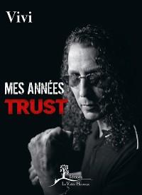 Cover Mes années Trust
