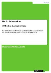 Cover 100 Jahre Kaplanturbine