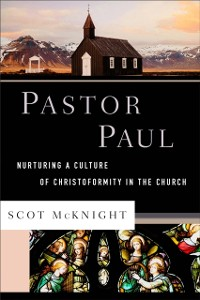 Cover Pastor Paul (Theological Explorations for the Church Catholic)