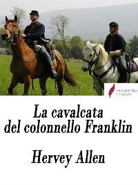 Cover La cavalcata del colonnello Franklin