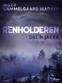 Cover Renholderen 3: Jakka