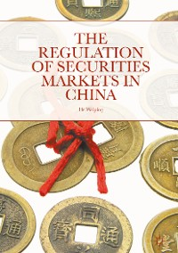 Cover The Regulation of Securities Markets in China