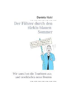 Cover Der Führer durch den türkis-blauen Sommer