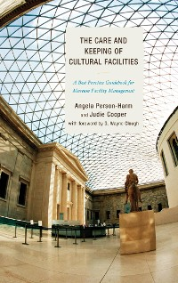 Cover The Care and Keeping of Cultural Facilities