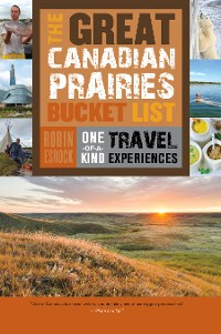 Cover The Great Canadian Prairies Bucket List