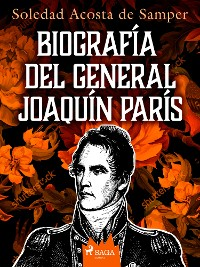 Cover Biografía del general Joaquín París