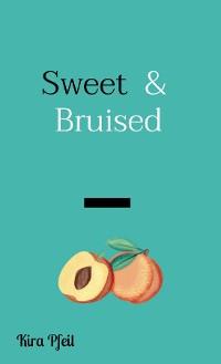 Cover Sweet  &  Bruised