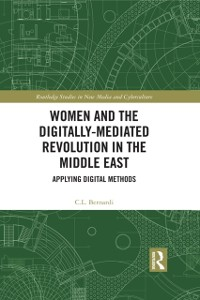 Cover Women and the Digitally-Mediated Revolution in the Middle East