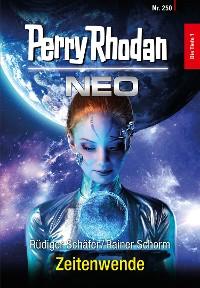 Cover Perry Rhodan Neo 250: Zeitenwende