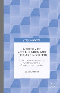 Cover A Theory of Accumulation and Secular Stagnation