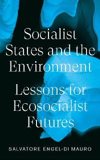 Cover Socialist States and the Environment