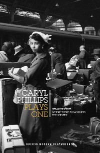 Cover Caryl Phillips: Plays One