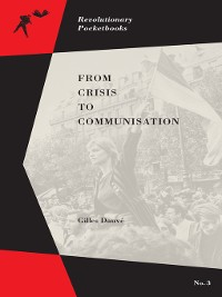 Cover From Crisis to Communisation