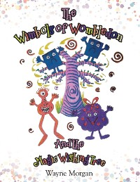 Cover The Wimbols of Wombledon and the Magic Wishing Tree