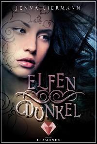 Cover Elfendunkel (Aileara 1)