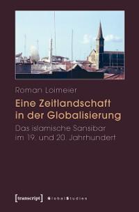 Cover Eine Zeitlandschaft in der Globalisierung