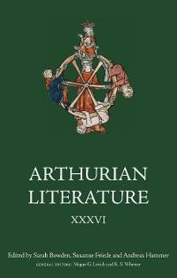 Cover Arthurian Literature XXXVI