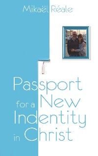 Cover Passport for a new identity in Christ