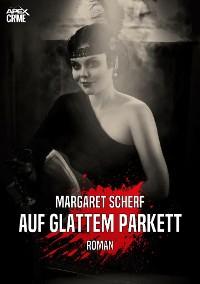 Cover AUF GLATTEM PARKETT
