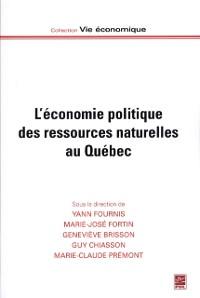 Cover L'economie politique des ressources naturelles au Quebec