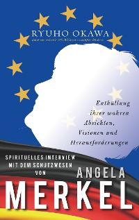 Cover Spirituelles Interview mit dem Schutzwesen von Angela Merkel