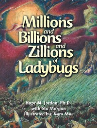Cover Millions and Billions and Zillions of Ladybugs