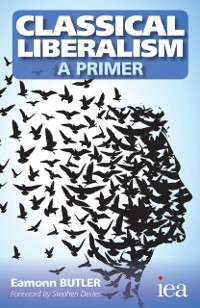 Cover Classical Liberalism - A Primer