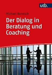 Cover Der Dialog in Beratung und Coaching