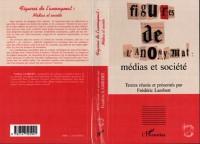 Cover FIGURES DE L'ANONYMAT : medias et societe
